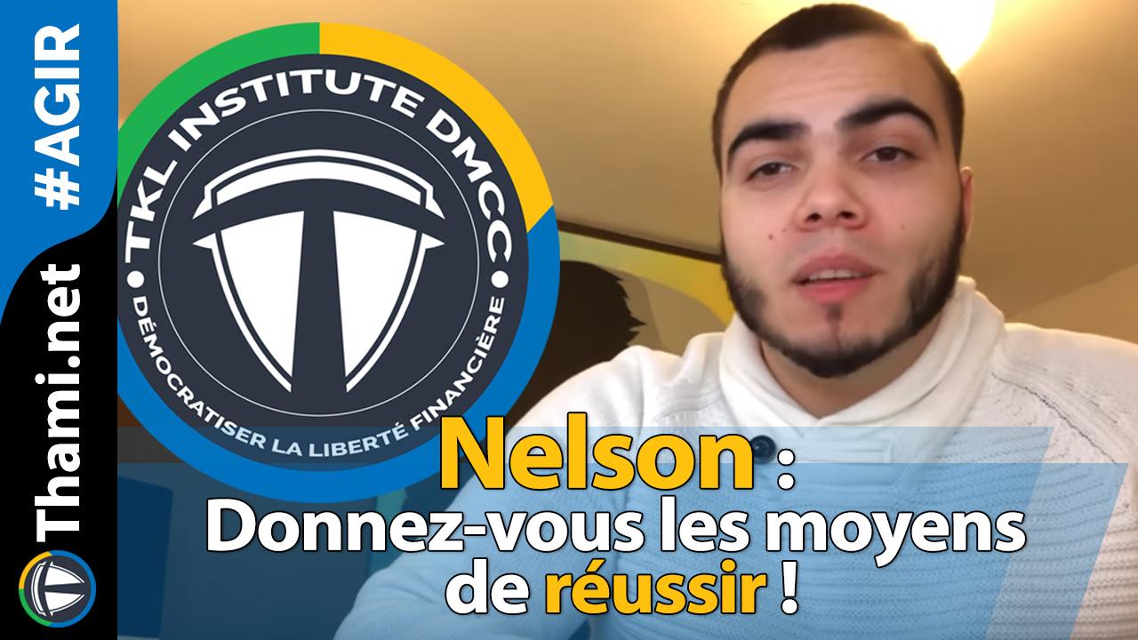 Nelson : donnez-vous les moyens de réussir !