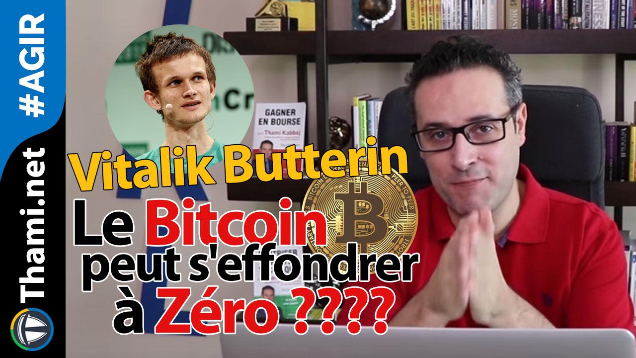 Vitalik Butterin : Le bitcoin peut s'effondrer à Zéro ????