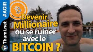 bitcoin Bitcoin Devenir millionaire ou se ruiner avec le BITCOIN ? 03042018 Devenir millionaire ou se ruiner avec le BITCOIN