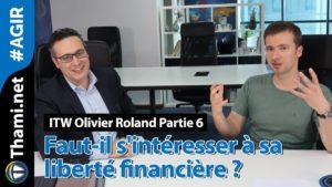 liberté liberté ITW Olivier Roland : faut-il s'intéresser à sa liberté financière ? maxresdefault 13