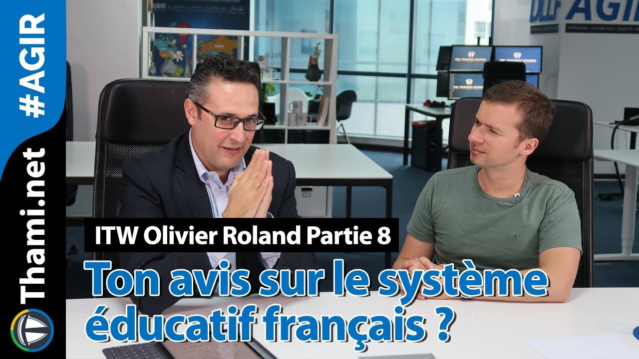 ITW Olivier Roland : ton avis sur le système éducatif français ?