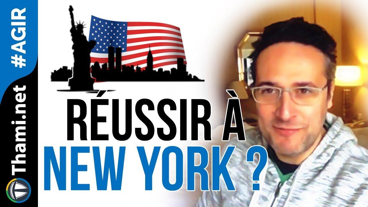Peut-on réussir financièrement à New York ? USA