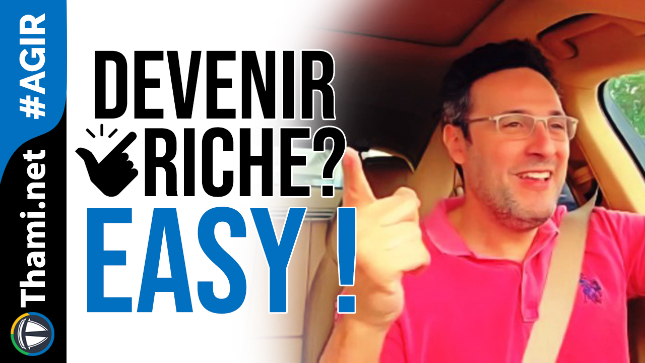 Devenir riche c'est trop facile !