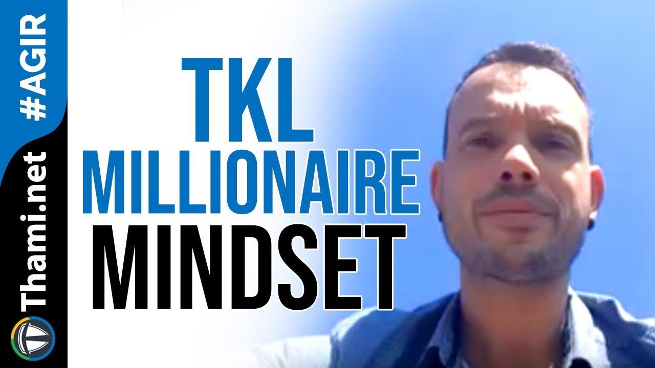 Olivier : TKL Millionaire Mindset c'est génial