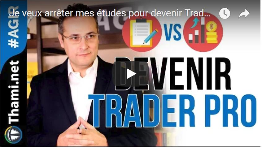 devenir trader devenir trader Je veux arrêter mes études pour devenir Trader Professionnel ! Capture 6