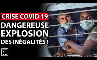 CRISE : UNE DANGEREUSE EXPLOSION DES INÉGALITÉS !
