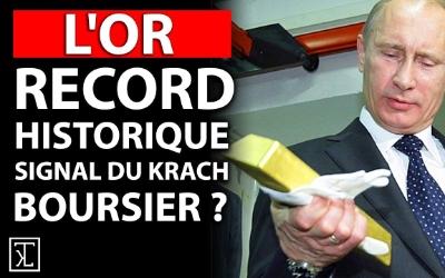 LE RECORD HISTORIQUE DE L'OR EST-IL UN SIGNAL MAJEUR DE KRACH BOURSIER ?